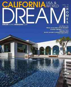 Dream Homes Digital Magazine California and More